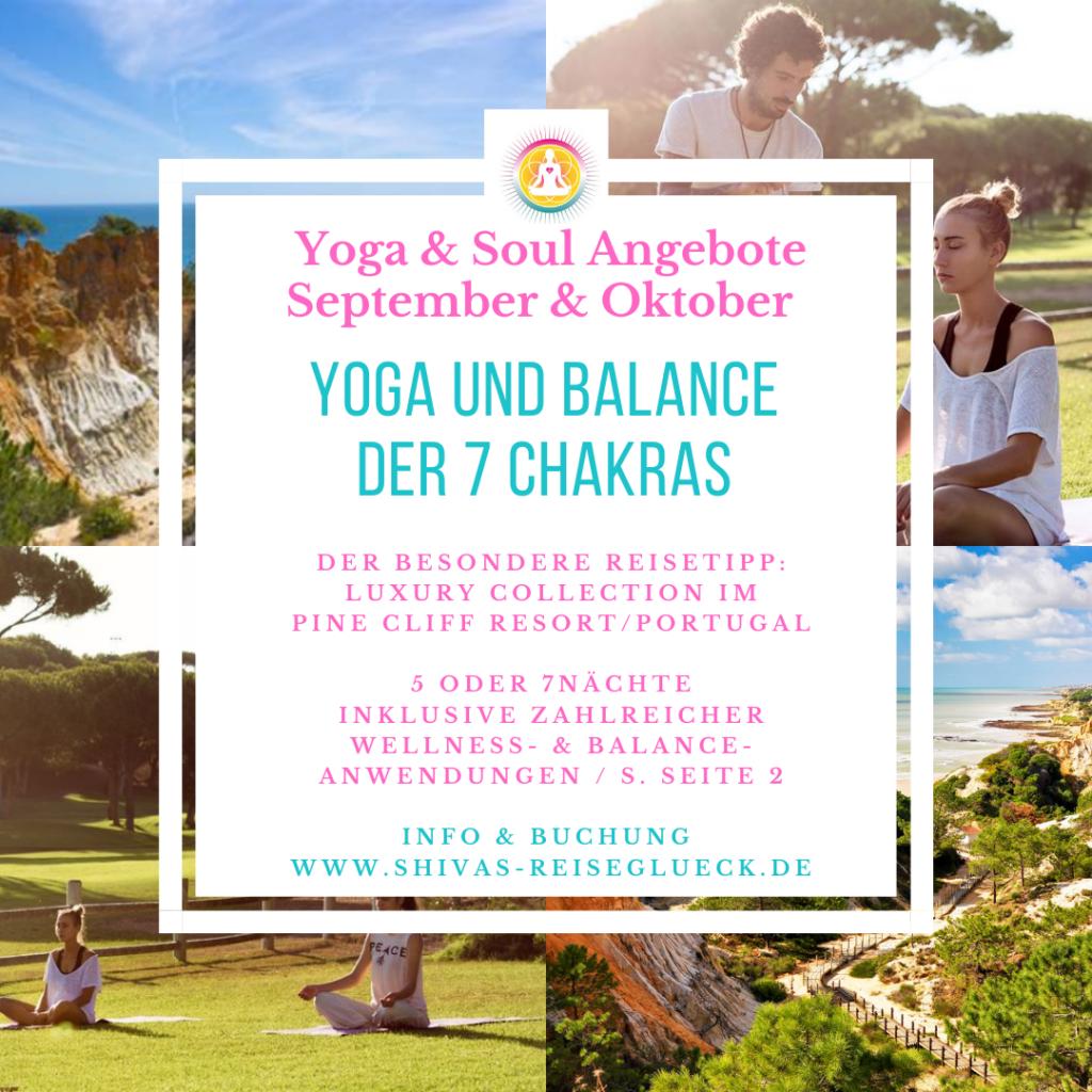 Chakra Yoga Reise 5 Sterne Luxushotel in Portugal